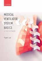 Medical Ventilator System Basics: A...