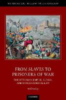 From Slaves to Prisoners of War: The...