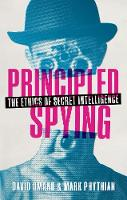Principled Spying: The Ethics of...