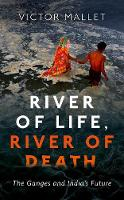 River of Life, River of Death: The...
