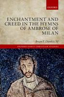 Enchantment and Creed in the Hymns of...