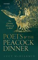 Poets and the Peacock Dinner: The...