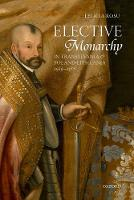 Elective Monarchy in Transylvania and...
