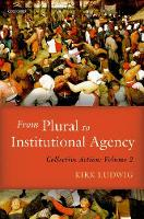 From Plural to Institutional Agency:...