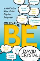 The Story of be: A Verb's-Eye View of...