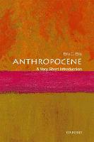 Anthropocene: A Very Short Introduction