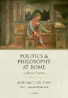 Politics and Philosophy at Rome:...