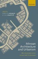 Minoan Architecture and Urbanism: New...