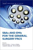 SBAs and EMIs for the General Surgery...