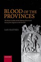 Blood of the Provinces: The Roman...