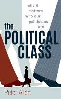 The Political Class: Why It Matters...