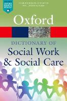 A Dictionary of Social Work and ...