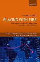 Playing with Fire: Deepened Financial...