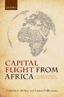 Capital Flight from Africa: Causes,...