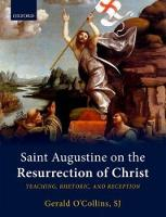 Saint Augustine on the Resurrection ...