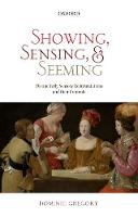 Showing, Sensing, and Seeming:...