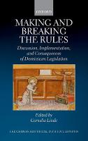 Making and Breaking the Rules:...