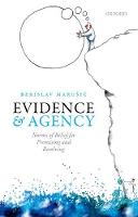 Evidence and Agency: Norms of Belief...