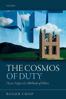 The Cosmos of Duty: Henry Sidgwick's...
