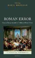 Roman Error: Classical Reception and...