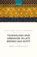 Technology and Urbanism in Late ...