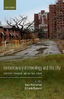 Contemporary Archaeology and the ...