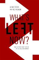 What's Left Now?: The History and...