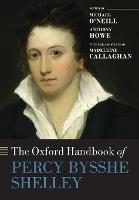 The Oxford Handbook of Percy Bysshe...