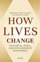 How Lives Change: Palanpur, India, ...