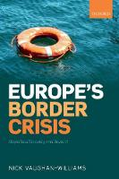 Europe's Border Crisis: Biopolitical...