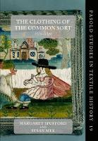 The Clothing of the Common Sort,...