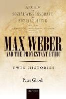Max Weber and 'The Protestant Ethic':...