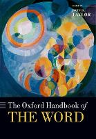The Oxford Handbook of the Word