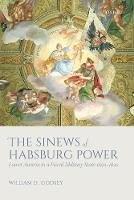 The Sinews of Habsburg Power: Lower...