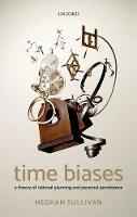 Time Biases: A Theory of Rational...