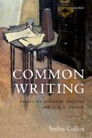 Common Writing: Essays on Literary...
