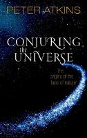 Conjuring the Universe: The Origins ...