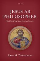 Jesus as Philosopher: The Moral Sage...