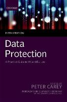 Data Protection: A Practical Guide to...