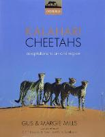 Kalahari Cheetahs: Adaptations to an...