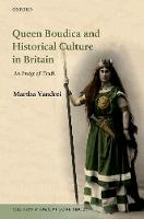 Queen Boudica and Historical Culture...