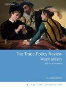 The Trade Policy Review Mechanism: A...