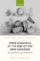 Tomb Robberies at the End of the New...