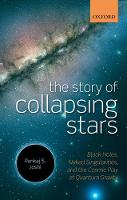The Story of Collapsing Stars: Black...
