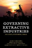 Governing Extractive Industries:...