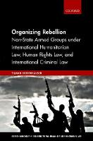 Organizing Rebellion: Non-State Armed...