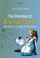 The Dilemmas of Wonderland: Decisions...