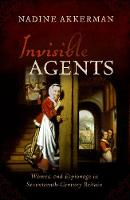 Invisible Agents: Women and Espionage...