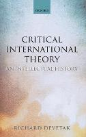 Critical International Theory: An...