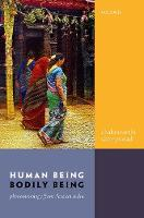 Human Being, Bodily Being:...